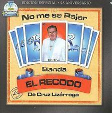 No Me Se Rajar by Banda el Recodo (CD, 2009, Fonovisa)