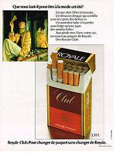 PUBLICITE  1973   ROYAL CLUB cigarettes