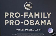 "Official ""Pro-Family"" Obama Rally Sign - Placard"