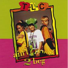 Ain't 2 Proud 2 Beg [Maxi Single] by TLC (CD, Apr-2001, LaFace)