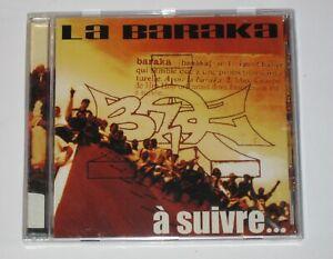 LA BARAKA - A SUIVRE... - BARAKA / PUR HIP-HOP - ALBUM CD 2000 RARE