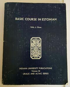 Basic Course in Estonian - Felix J. Oinas