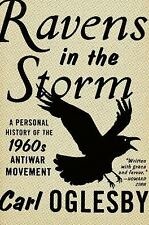 Ravens in the Storm: A Personal History of the 1960s Anti-War Movement-ExLibrary