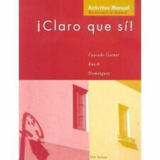 Claro Que Si!: An Integrated Skills Approach