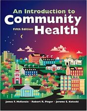 An Introduction to Community Health by James F. McKenzie, R. R. Pinger, Jerome E