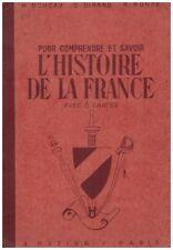 BOUCAU H. DIRAND C. RONZE R. - L'HISTOIRE DE LA FRANCE AVEC 6 CARTES - 1942