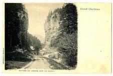 CPA 38 Isère Chartreuse Entrée du Désert par le Sappey