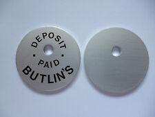 """""""BUTLINS""""  ALUMINIUM DEPOSIT PAID TAG."""