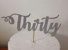 "Thirty Cake Topper Laser Cut Glitter Card 6"""