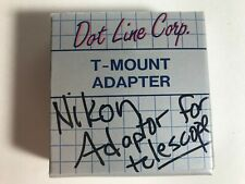 Dot Line Corp. T-Mount Adapter for Nikon F *Made in Japan*