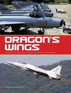 DRAGON'S WINGS: CHINESE FIGHTER & BOMBER AIRCRAFT DEVELOPMENT HARBACK BOOK