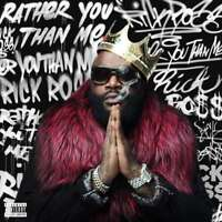 Ross Rick - Rather You Than Me Neuf CD