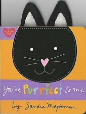 YOU'RE PURRFECT TO ME Board BOOK Baby TODDLER New RHYME Cat KITTY Magsamen TOUCH