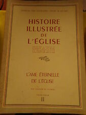 HISTOIRE ILLUSTREE DE L'EGLISE Fasc 2 L'ame éternelle de l'Eglise / De PLINVAL