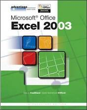 Advantage Series: Microsoft Office Excel 2003, Intro Edition by Glen Coulthard