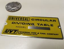 NOS Model plate for Universal Vise & Tool Co, Universal Circular Dividing Table
