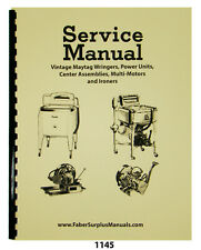 Maytag Service Manual For Vinatage Wringers, Center Assemblies & Ironers #1145