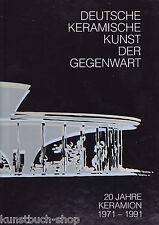Fachbuch Deutsche keramische Kunst 1991, viele Fotos von Obejkten und Design NEU