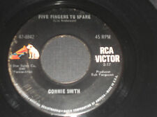 CONNIE SMITH VG++ Five Fingers To Spare 45 Ain't Had No Lovin' 47-8842 RCA 7""