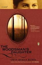 The Woodsman's Daughter by Gwyn Hyman Rubio  QPB