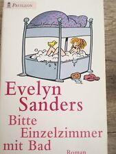 Bitte Einzelzimmer mit Bad - Evelyn Sanders