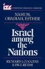 Israel Among the Nations: A Commentary on the Books of Nahum and Obadiah and Est