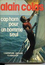 CAP HORN POUR UN SEUL HOMME - Alain Colas 1977