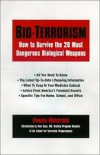 Bio-terrorism: How to Survive the 25 Most Dangerous Biological Weapons