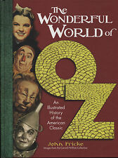 The Wonderful World of Oz: Illustrated... (2013) by John Fricke / New Book /