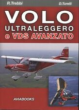 VOLO ULTRALEGGERO E VDS AVANZATO  - TREBBI R., TURELLI D. - AVIABOOKS