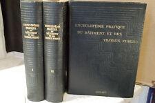 P. Robin. ENCYCLOPÉDIE PRATIQUE DU BÂTIMENT ET DES TRAVAUX PUBLICS. 3 TOMES.