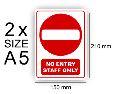 Warning No Entry Staff Only Self Adhesive Vinyl Sign Waterproof A5 Pack of 2