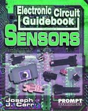 Electronic Circuit Guidebook, Vol 1: Sensors by Carr, Joseph