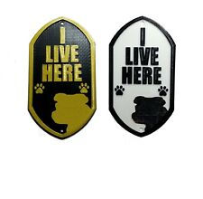 Staffordshire Bull Terrier I Live Here 3D Printed Dog Plaque - Door Gate Sign
