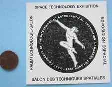 NASA STICKER vtg SPACE TECHNOLOGY EXHIBITION Congress Internat'l Astronuatical
