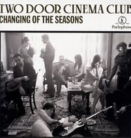 TWO DOOR CINEMA CLUB - CHANGING OF THE SEASONS  VINYL SINGLE 4 TRACKS ROCK NEUF