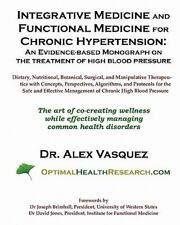 Integrative Medicine and Functional Medicine for Chronic Hypertension : An...