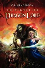 The Reign of the Dragon Lord (Paperback or Softback)