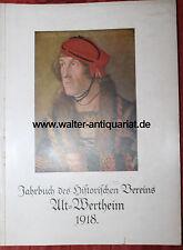 Associazione storica Alt-Wertheim ANNUARIO 1918 Wertheim Tauber Franchi Raro!