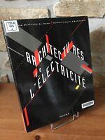 Architecture de l'électricité. Catalogue expo 1992