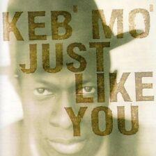 Keb' Mo', Keb Mo - Just Like You [New CD]