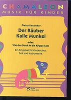 """"""" Der Räuber Kalle Munkel """"  - Singspiel für Kinderchor - von Dieter Kanzleiter"""