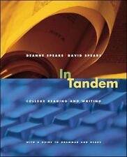 In Tandem: College Reading and Writing, Spears, David, Spears, Deanne, Good Book