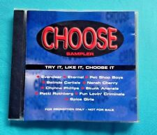 CHOOSE SAMPLER - TRY IT LIKE IT CHOOSE IT - CD PROMO