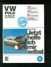 Jetzt helfe ich mir selbst VW POLO bis Sept 81 alle Modelle
