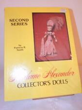 MADAME ALEXANDER COLLECTOR'S DOLLS Second Series BRAND NEW Patricia Smith HC