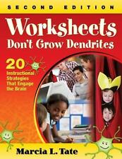 Worksheets Don't Grow Dendrites: 20 Instructional Strategies That Engage the Br