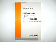 Frank Peter Meyer Vorlesungen über Homöopathie Gustav Fischer Buch