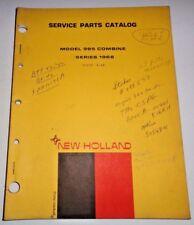 New Holland 985 Combine (Series 1968) Parts Catalog Manual Book NH 4/68 Original