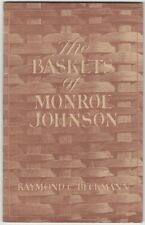Monroe Johnson Warren County Missouri Basket Maker - Scarce Collector Booklet